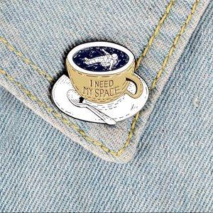3/$30 🎉 I Need My Space Coffee Brooch Pin